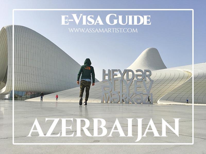 e-Visa Guide for Azerbaijan
